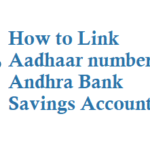 How to Link Aadhaar Number in Andhra Bank Account