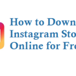 How to Download Instagram Stories Online for Free