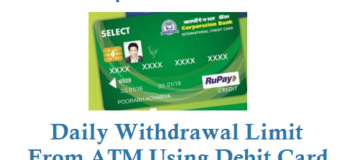 Corporation Bank Daily Withdrawal Limit From ATM Using ATM or Debit Card