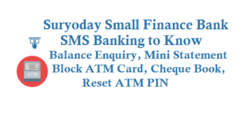 Suryoday Small Finance Bank SMS Banking to Know Balance Mini Statement Block ATM Debit Card and Other Details