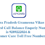 Andhra Pradesh Grameena Vikas Bank Missed Call Balance Enquiry Number and Customer Care Toll Free Number