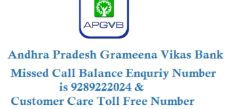 Andhra Pradesh Grameena Vikas Bank Missed Call Balance Enquiry Number and Customer Care Toll Free Number