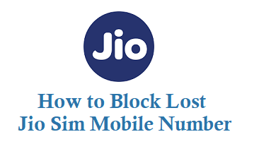 How to Block Jio Lost Sim phone number by customer care