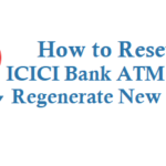 How to Reset ICICI Bank ATM Pin or Regenerate New ATM Pin