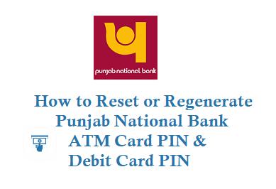 How to Reset PNB ATM Card PIN regenerate Debit Card PIN