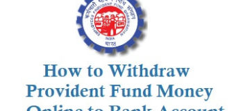 How to Withdraw Provident Fund Money Online to Bank Account