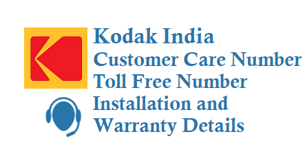 kodak india customer care number toll free number 180030002288 installation and warranty details