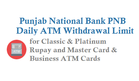 Punjab National Bank PNB Daily ATM Withdrawal Limit for Master and Rupay ATM Cards