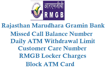 RMGB Missed Call Balance Enquiry Number 8750187504 Block ATM Withdrawal limit locker customer care