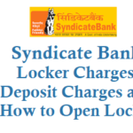 Syndicate Bank Locker Charges Annual Fees and How to Open Locker and Other Details