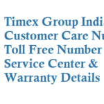 Timex India Customer Care Number Toll Free Number Service Center and Warranty Details