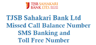 TJSB Sahakari Bank Ltd Missed Call Balance Number SMS Banking and Toll Free Number