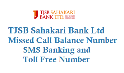 TJSB Sahakari Bank Ltd Missed Call Balance Number 9212005550 SMS Banking