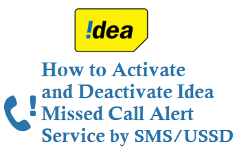 activate or deactivate idea missed call alert service