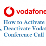 How to Activate Deactivate Vodafone Conference Call