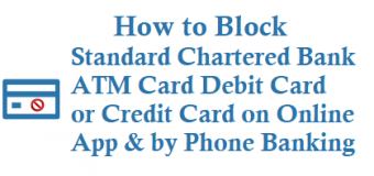 How to Block Standard Chartered ATM Card Debit Card or Credit Card
