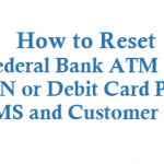 How to Reset Federal Bank ATM PIN or Debit Card Pin