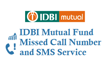 IDBI Mutual Fund Missed Call Number 09212993399 to know folio balance and account statement