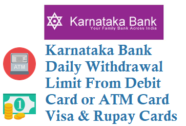 karnataka bank daily withdrawal limit from atm for rupay and visa debit cards