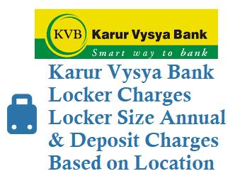 karur vysya bank kvb locker charges locker size annual deposit charges free locker visits