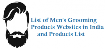 List of Men's Grooming Products Websites in India