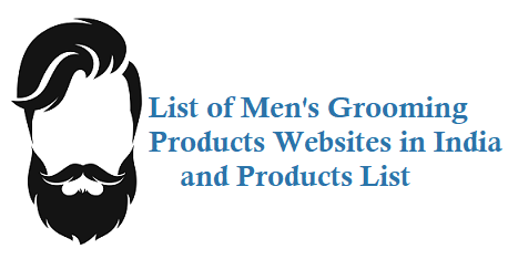 Men's Grooming Products Websites in India and products list