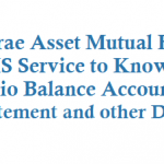 Mirae Asset Mutual Fund SMS Service to Know Folio Balance Account Statement and other Details
