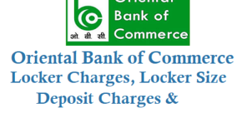 Oriental Bank of Commerce Locker Charges, Locker Size, Deposit Charges, Annual Charges and Other Details