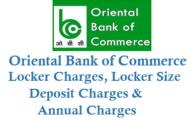 oriental bank of commerce locker charges locker size deposit charges annual charges