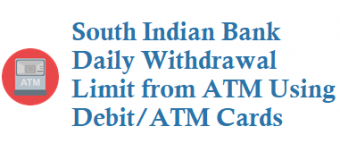 South Indian Bank SIB Daily Withdrawal Limit from ATM Using Debit ATM Cards