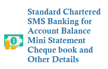 standard chartered sms banking for balance mini statement cheque book sms to 9987123123