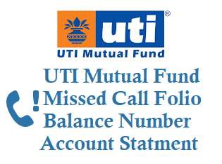 UTI Missed Call Mutual Fund Balance Number +919289607090 Account Statement
