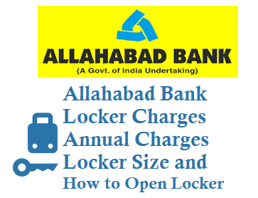 allahabad bank locker charges annual charges locker size open locker