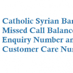 Catholic Syrian Bank CSB Missed Call Balance Enquiry Number and Other Details