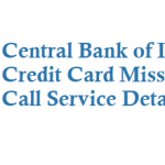 Central Bank of India Credit Card Missed Call Service Details