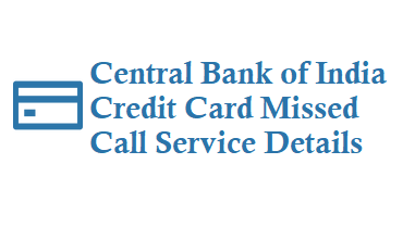 Central Bank of India Credit Card Missed Call Service
