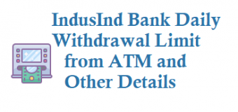 IndusInd Bank Daily Withdrawal Limit from ATM Using ATM cum Debit Card