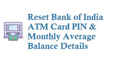 Reset Bank of India ATM Card PIN Debit Card PIN