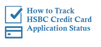 How to Track HSBC Credit Card Application Status