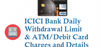 ICICI Bank Daily Withdrawal Limit from ATM Using ATM cum Debit Card