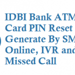 IDBI Bank ATM Card PIN Reset or Generate