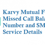 Karvy Mutual Fund Missed Call Balance Number and SMS Details