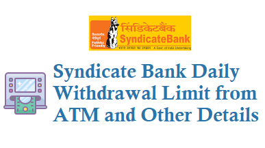 Syndicate bank daily withdrawal limit from atm using atm debit card