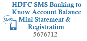 HDFC Bank SMS Banking to Know Account Balance Mini Statement Registration and Other Details