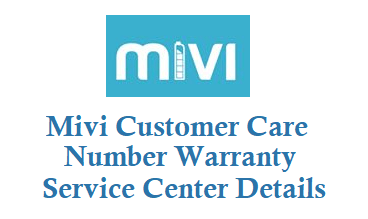 Mivi Customer Care Number Warranty Service Center Details