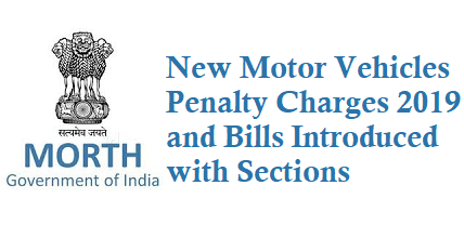 New Motor Vehicles Penalty Charges Bill 2019 with Sections