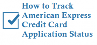 How to Track American Express Credit Card Application Status