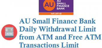 AU Small Finance Bank Daily Withdrawal Limit from ATM