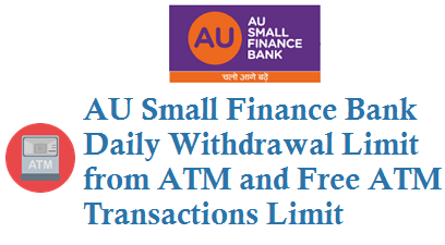 AU Bank Daily Withdrawal Limit from ATM using ATM Debit Card