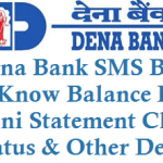 Dena Bank SMS Banking Balance Enqiury Mini Statement Cheque and Other Details